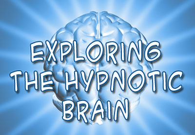 Exploring the Hypnotic Brain