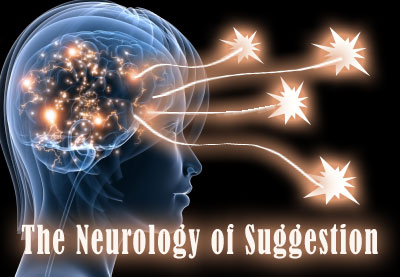 Neurology of Suggestion